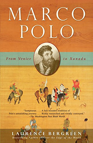 Marco Polo: From Venice to Xanadu por Laurence Bergreen