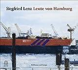 Leute von Hamburg - Siegfried Lenz