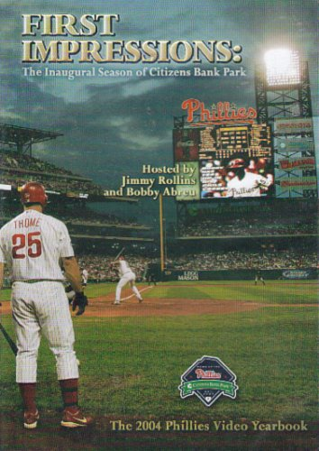 first-impressions-the-inaugural-season-of-citizens-bank-ballpark-the-2004-phillies-video-yearbook