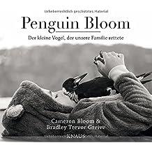 Penguin Bloom: Der kleine Vogel, der unsere Familie rettete