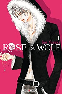 Rose & Wolf Edition simple Tome 1