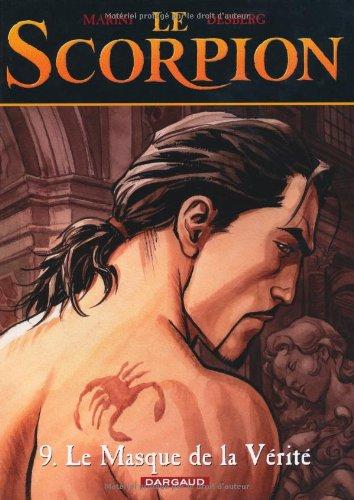 Le Scorpion - tome 9 - Le Masque de la vérité