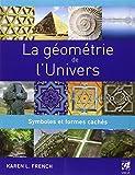 La géométrie de l'univers - Symboles et formes cachés