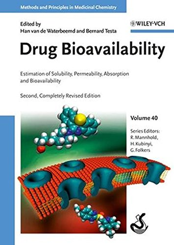 Drug Bioavailability: Estimation of Solubility, Permeability, Absorption and Bioavailability (Methods and Principles in Medicinal Chemistry, Band 40)