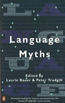 Language Myths par [Bauer, Laurie]