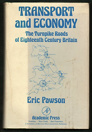 Transport and Economy: Turnpike Roads of Eighteenth Century Britain