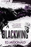 Blackwing (The Raven's Mark Book One) by Ed McDonald