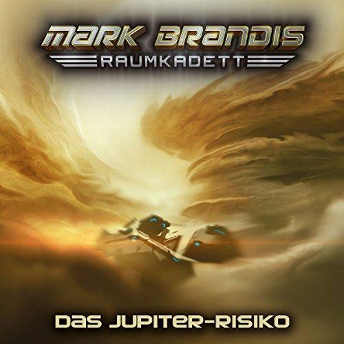 Mark Brandis - Raumkadett (11) Das Jupiter-Risiko - Folgenreich 2017