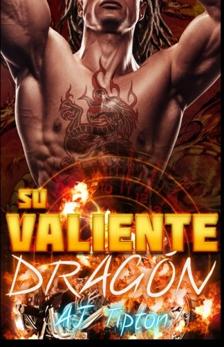 Su Valiente Dragón: Un Romance Paranormal Interracial: Volume 1 (Su Dragón Motociclista)