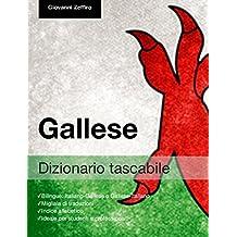Dizionario Tascabile Gallese (Italian Edition)