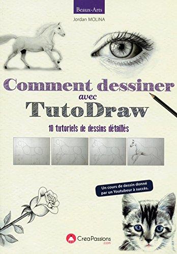 Comment dessiner avec TutoDraw par Jordan Molina