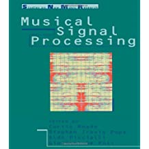 Musical Signal Processing (Studies on New Music Research, 2) (1997-01-01)