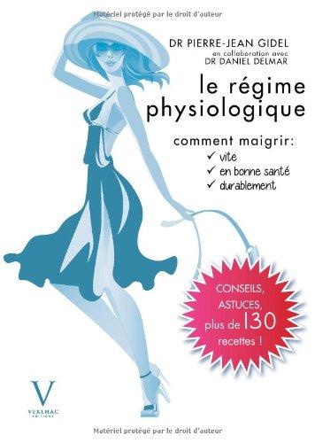 Le Régime physiologique par Pierre-jean Gidel
