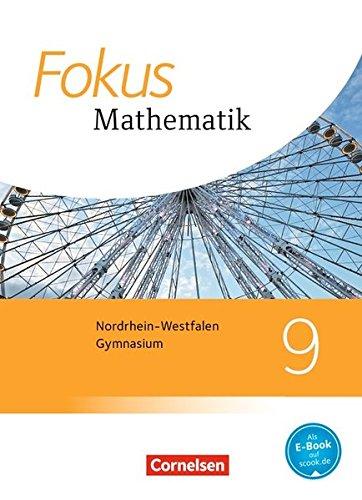 Fokus Mathematik - Nordrhein-Westfalen - Ausgabe 2013: 9. Schuljahr - Schülerbuch
