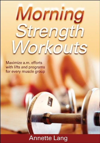 Morning Strength Workouts (Morning Workouts) por Annette Lang