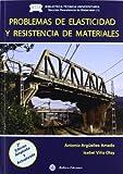 (2ª ed.) problemas de elasticidad y resistencia de materiales