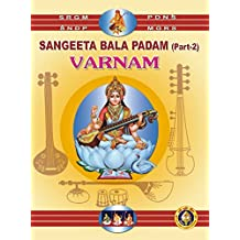 Sangeeta Bala Padam - Varnam Part 2