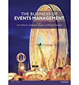 [(The Business of Events Management)] [ By (author) John Beech, By (author) Sebastian Kaiser, By (author) Robert Kaspar ] [March, 2014]