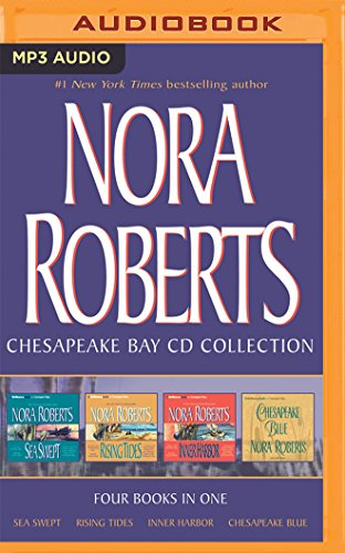 Nora Roberts - Chesapeake Bay Series: Books 1-4: Sea Swept, Rising Tides, Inner Harbor, Chesapeake Blue