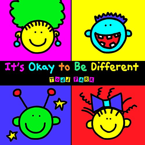 It's Okay To Be Different (Todd Parr Classics) por Todd Parr
