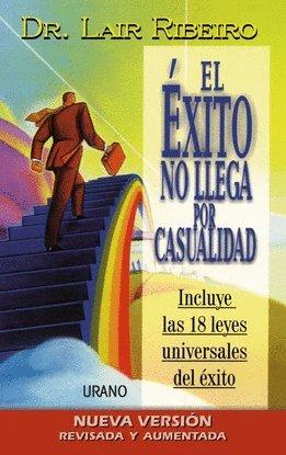 EL ÉXITO NO LLEGA POR CASUALIDAD