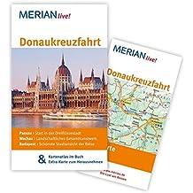 Donaukreuzfahrt: MERIAN live! - Mit Kartenatlas im Buch und Extra-Karte zum Herausnehmen