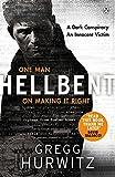 Hellbent: A Dark Conspiracy. An Innocent Victim (An Orphan X Thriller, Band 3)