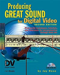 Producing Great Sound for Digital Video (DV Expert Series)