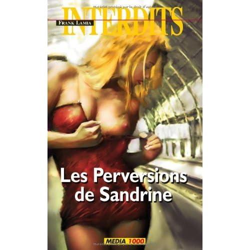 Les perversions de Sandrine (Les Interdits t. 353)