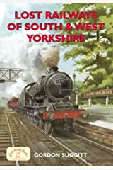 Lost Railways of South & West Yorkshire Paperback
