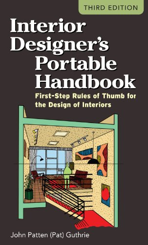 Interior Designer's Portable Handbook: First-Step Rules of Thumb for the Design of Interiors (McGraw-Hill Portable Handbook) (English Edition)
