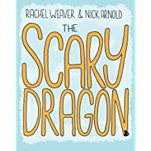The Scary Dragon by Nicholas Arnold (2015-01-01)