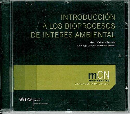 Introducción a los bioprocesos de interés ambiental (Monografías. Ciencias de la Naturaleza)