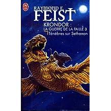 Les chroniques de Krondor, La guerre de la faille, 4 : T?nebre sur sethanon by RAYMOND ELIAS FEIST (January 19,2002)