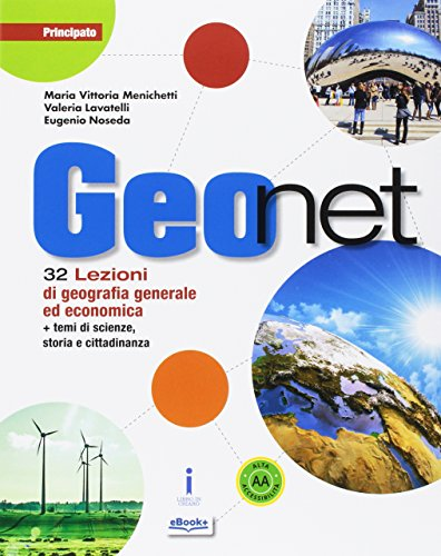 Geonet. Per le Scuole superiori. Con e-book. Con espansione online