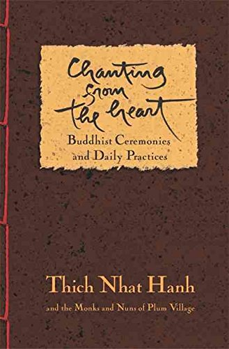 [(Chanting from the Heart : Buddhist Ceremonies, Verses, and Daily Practices from Plum V)] [By (author) Thich Nhat Hanh] published on (February, 2007)