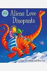 Aliens Love Dinopants (Underpants) Paperback
