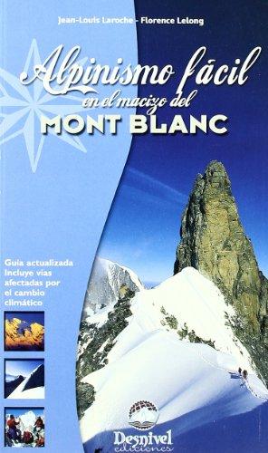 Alpinismo facil en el macizo de mont blanc