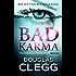 Bad Karma: A gripping serial killer thriller: Volume 1 (Criminally Insane)