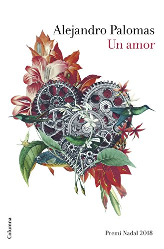 Portada del libro Un amor: Premi Nadal 2018 (Clàssica)