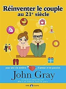 """Afficher """"Réinventer le couple au XXIe siècle"""""""