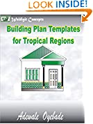 #3: Building Plan Templates For Tropical Regions