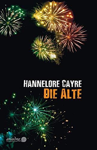Buchseite und Rezensionen zu 'Die Alte (Ariadne 1240)' von Hannelore Cayre