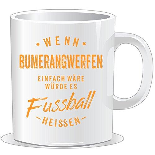 getshirts - RAHMENLOS® Geschenke - Tasse - Wenn Bumerangwerfen einfach wäre würde es Fussball heissen - orange - uni uni