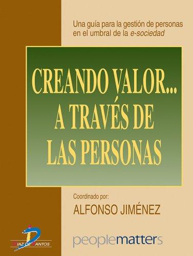Creando valor... a través de las personas por Alfonso Jiménez Jiménez