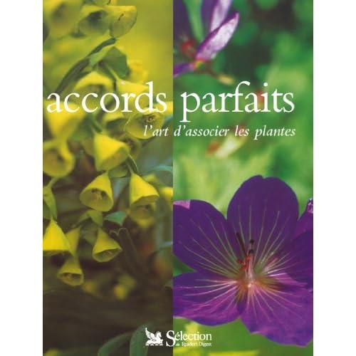 Accords parfaits : L'Art d'associer les plantes