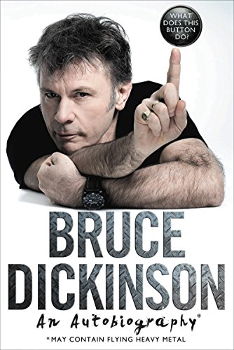 What Does This Button Do?: An Autobiography por Dickinson Bruce