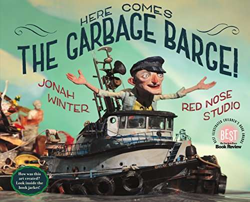 Here Comes The Garbage Barge! por Jonah Winter