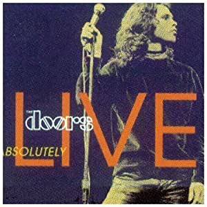 Absolutely Live Live Edition by Doors (1996) Audio CD