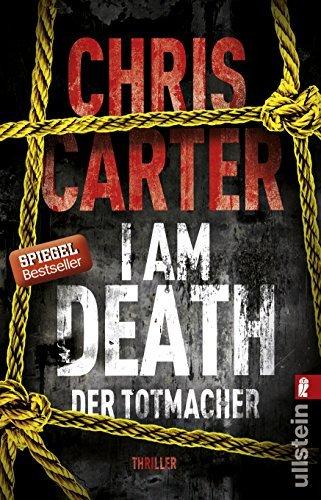 I Am Death. Der Totmacher by Chris Carter (2016-06-17)